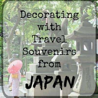 Decorating with Travel Souvenirs from Japan