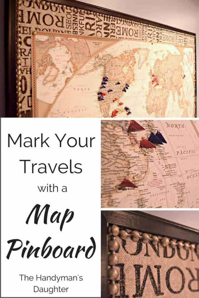 Mark your Travels with a World Map Pinboard The Handymans Daughter – Maps To Pin Your Travels