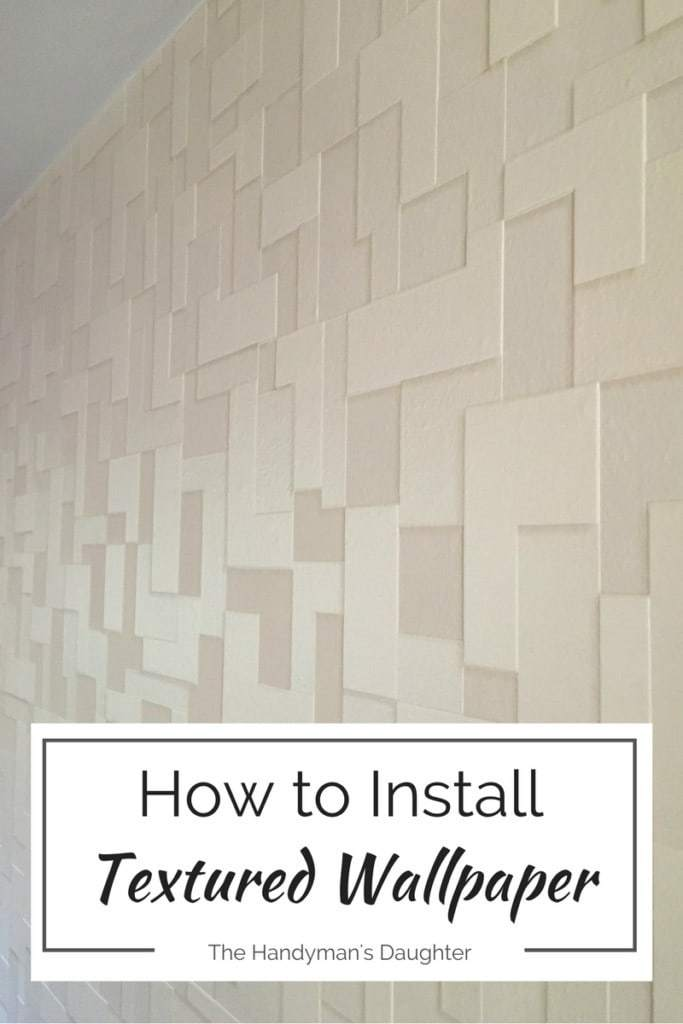 Textured wallpaper is easy to install with a few handy tips! Create an amazing accent wall in your home and really make your room pop! - The Handyman's Daughter
