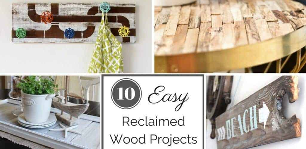 10 Easy Reclaimed Wood Projects