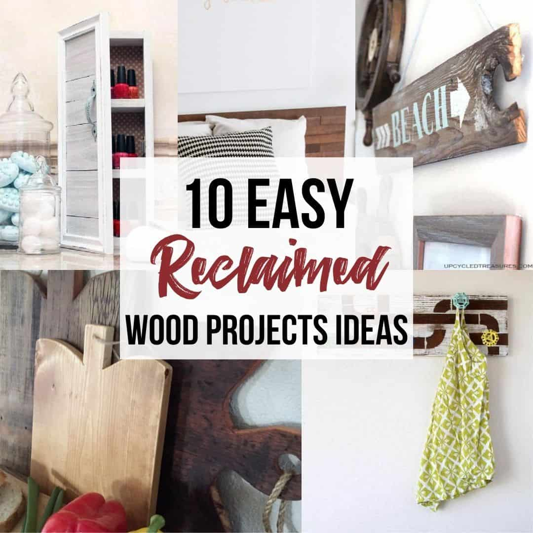 collage of easy reclaimed wood projects with tex 10 Easy Reclaimed Wood Project Ideas