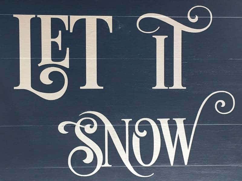 The Let it Snow sign stencil came out perfectly!