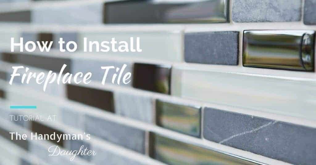 How to Install Fireplace Tile