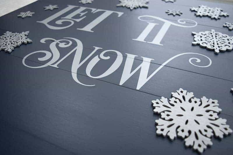 I left some space at the bottom of my Let it Snow sign that will be covered up by the Christmas garland.