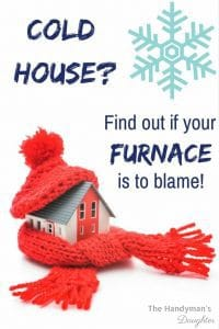 Is your house always cold? Find out if your furnace is to blame!   home improvement   home maintenance