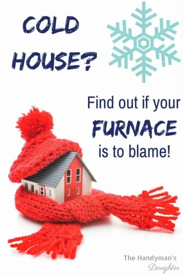 Is your house always cold? Do a little furnace troubleshooting to see what the problem is.   home improvement   home maintenance
