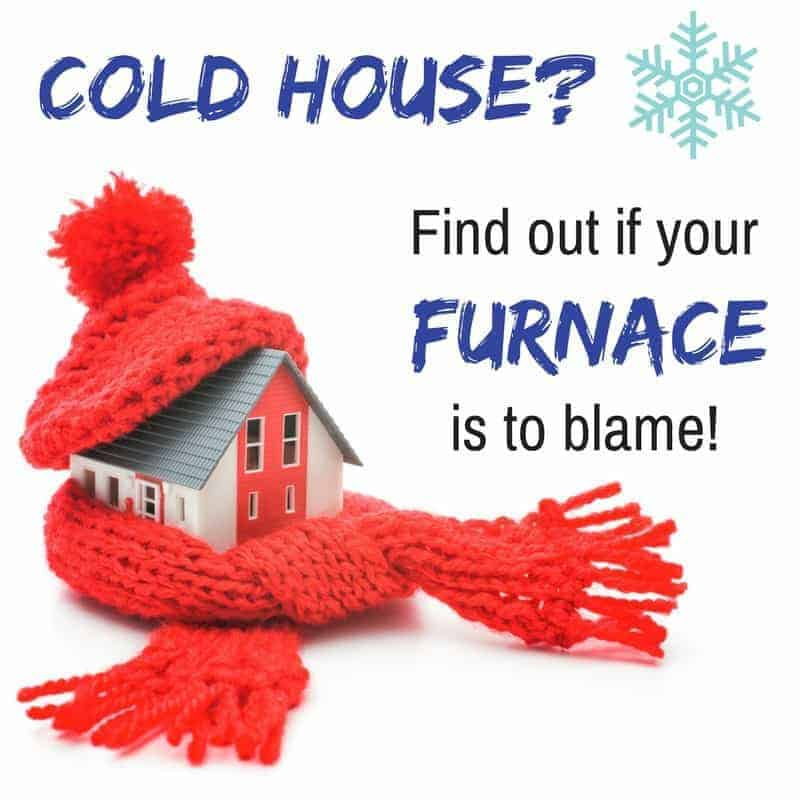 Cold house? Find out if your furnace is to blame, and get it fixed!