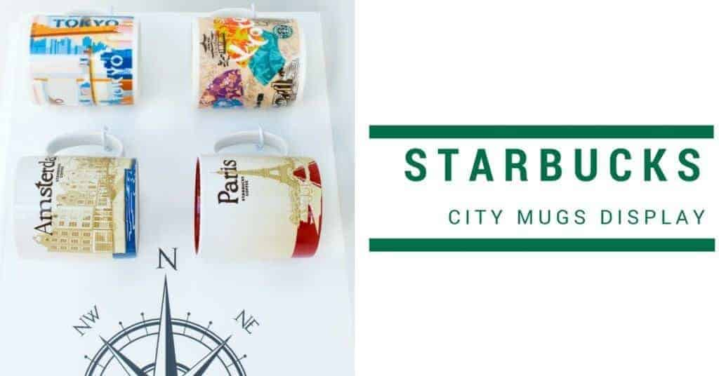 Get your Starbucks city mugs collection out of the cabinet and on display!