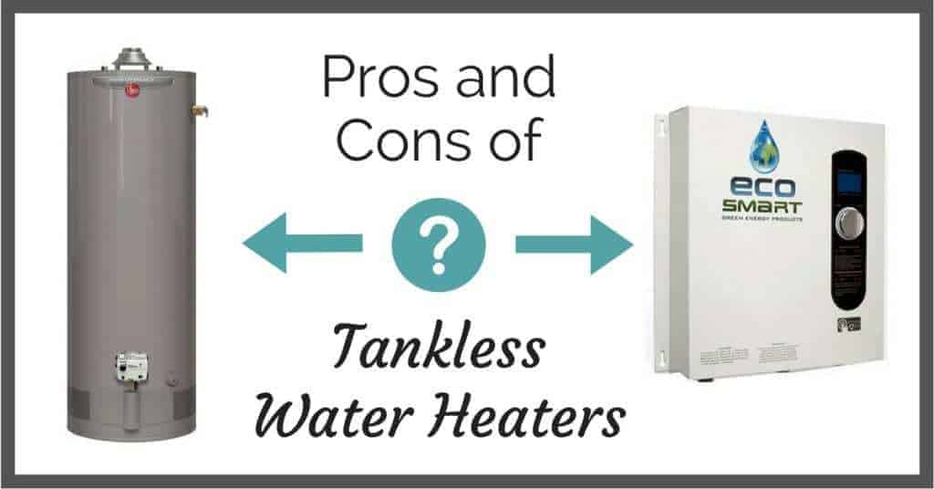 pros and cons of tankless water heaters - the handyman's daughter