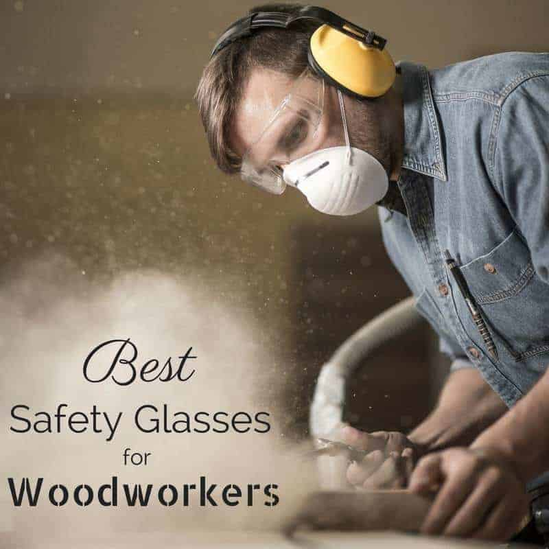 Protect your eyes with the best safety glasses for woodworking! This handy guide breaks down the different types you should have in your workshop.