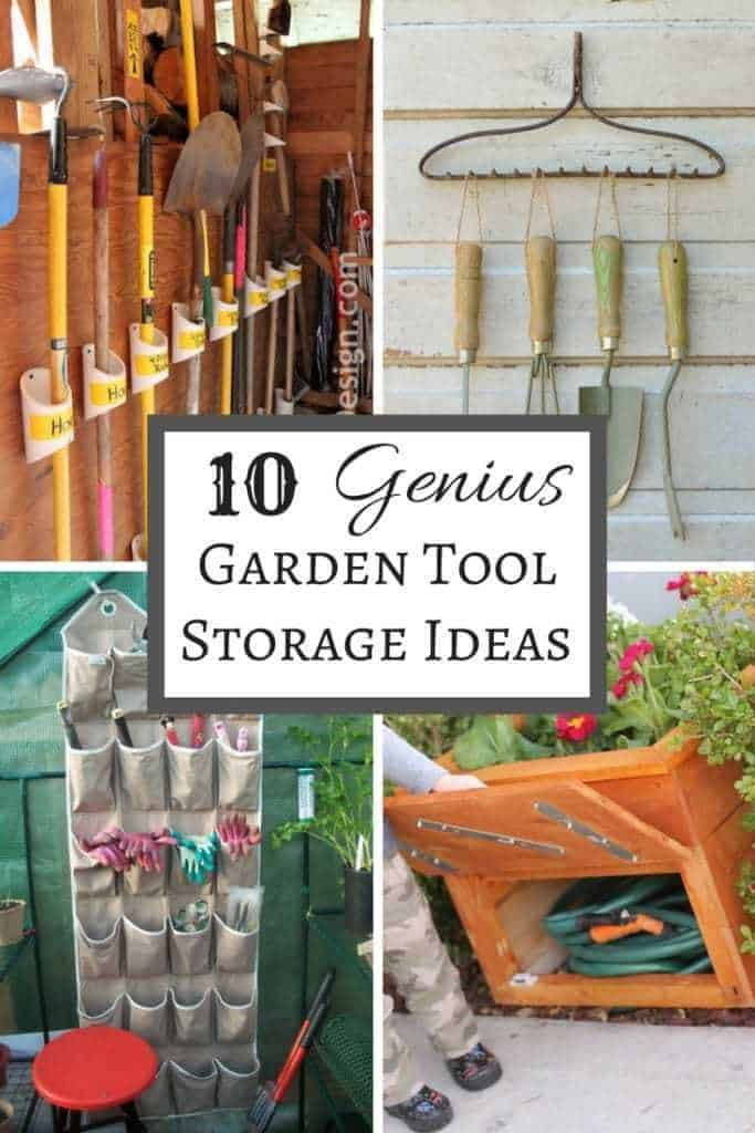 "collage of garden tool storage ideas with text overlay reading ""10 Genius Garden Tool Storage Ideas"""