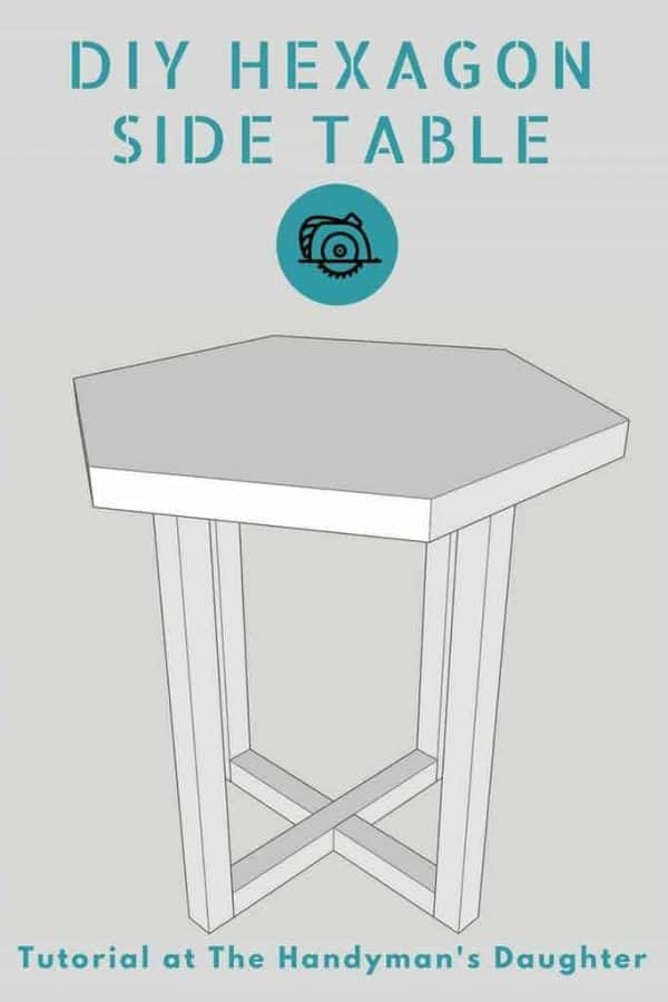 Create this modern hexagon side table with just a few boards! Get the free woodworking plans at The Handyman's Daughter! | DIY furniture | hexagon table | accent table | X base table | hexagon top