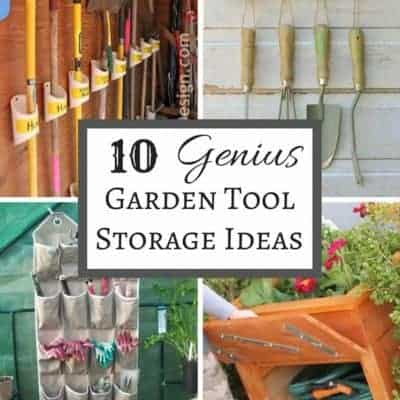 Get your shed or garage organized with these ten genius garden tool storage ideas!