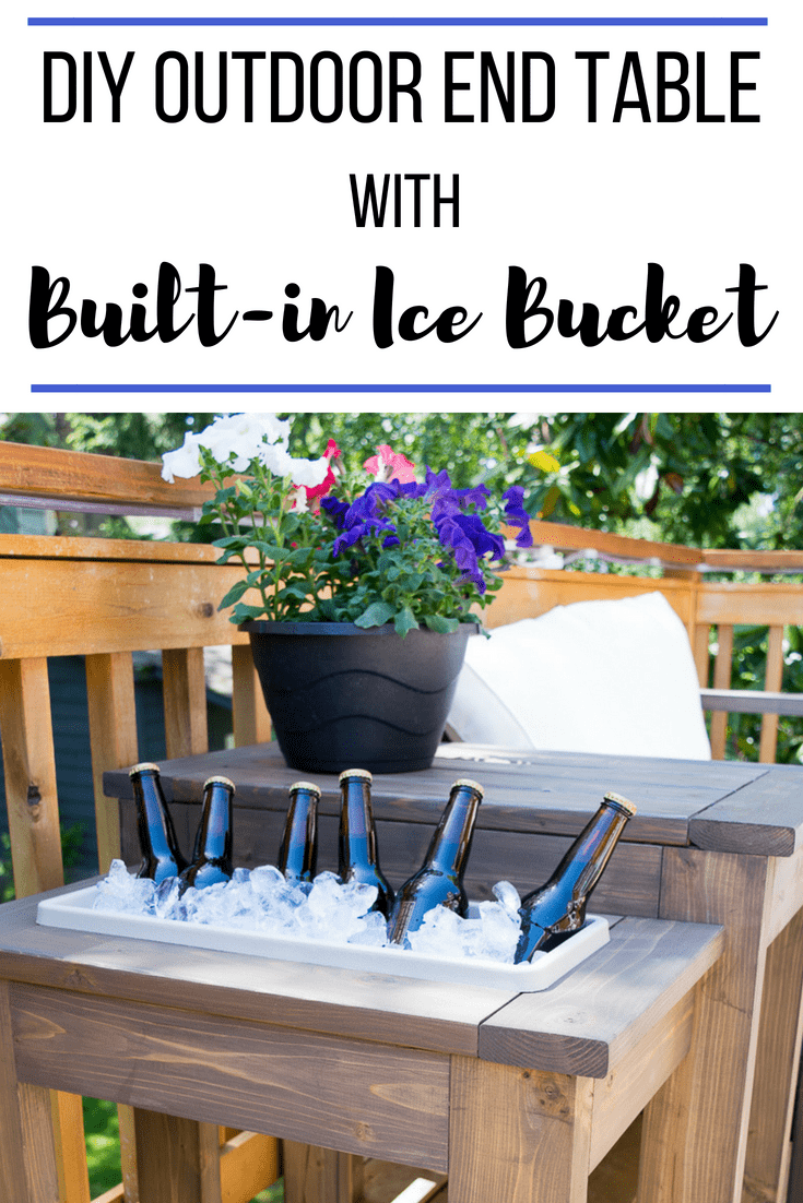 DIY outdoor end table with built in ice bucket
