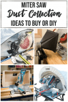four miter saw dust collection methods