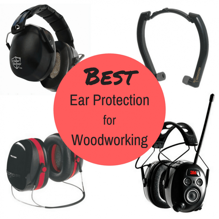 Best Ear Protection for Woodworking