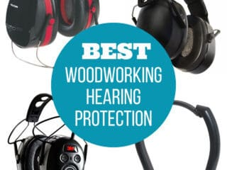 best woodworking hearing protection