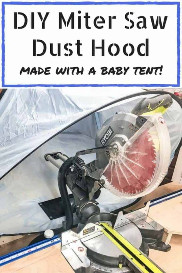 Can you believe this miter saw dust hood was made from a baby tent? Get the full tutorial to make your own! | woodworking | workshop idea | sawdust control