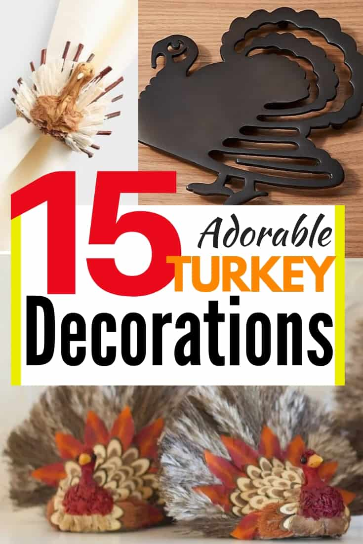 15 Thanksgiving Turkey Decorations