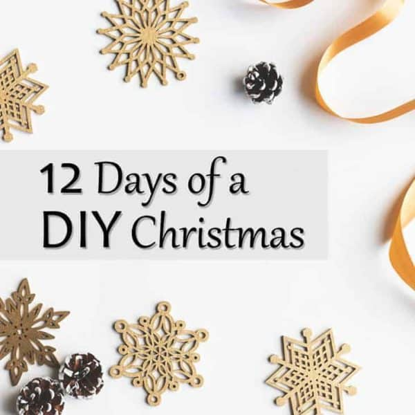 You'll find plenty of inspiration in our 12 days of a DIY Christmas series!
