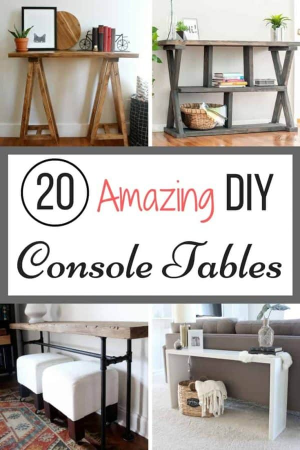 20 Amazing DIY Console Tables - The Handyman\'s Daughter