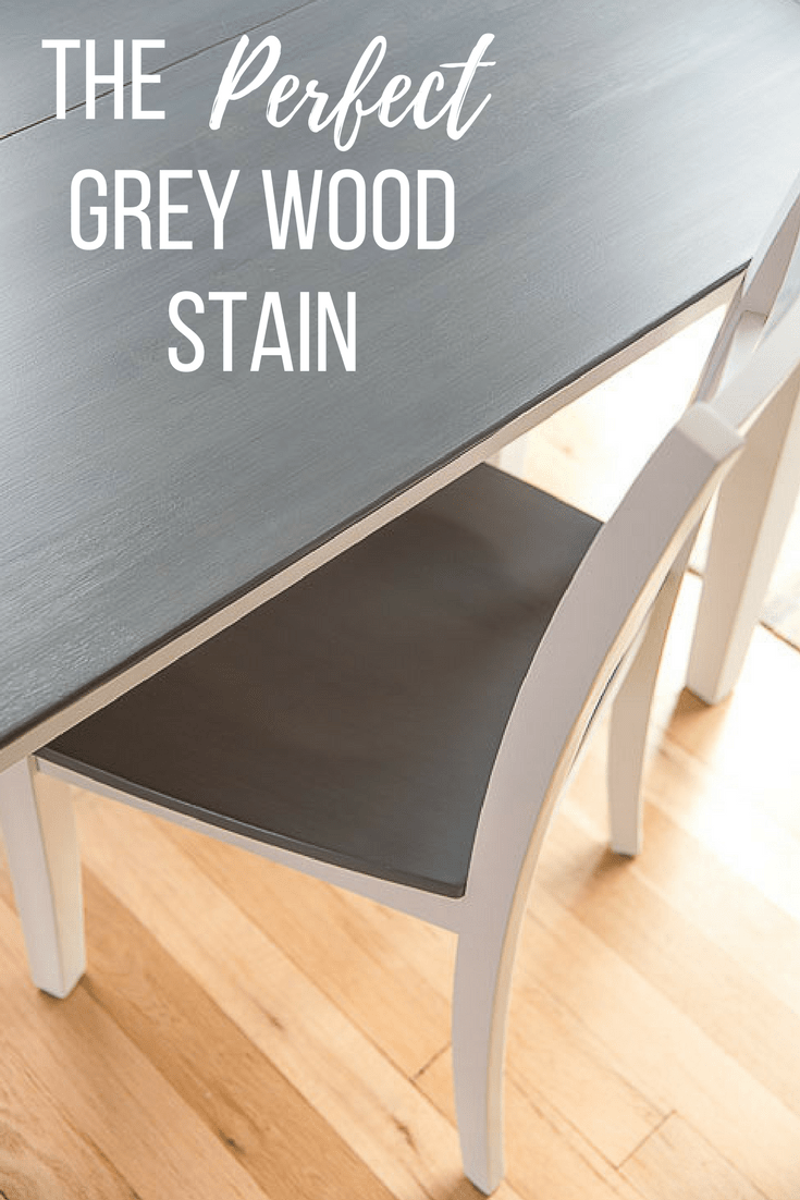 """grey and white table and chair with text overlay """"The Perfect Grey Wood Stain"""""""