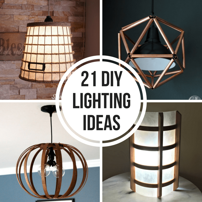 Diy Lighting Ideas: 21 DIY Lighting Ideas To Brighten Your Home On A Budget
