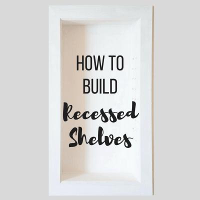 How to Build Recessed Bathroom Shelves