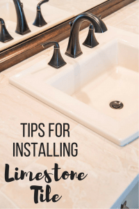 """limestone tile with almond sink and oil rubbed bronze faucet with text overlay """"Tips for Installing Limestone Tile"""""""