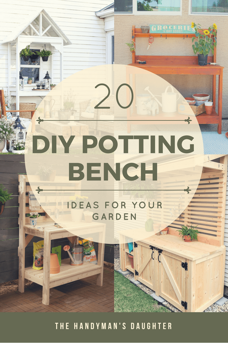 20 DIY Potting Bench Ideas for your Garden with text overlay