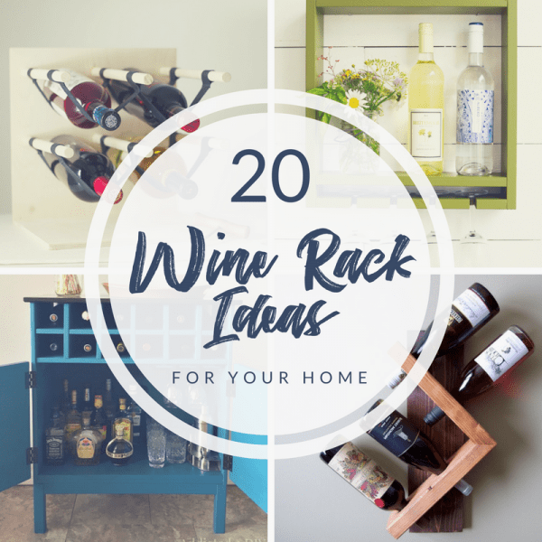 20 DIY wine rack ideas for the home collage