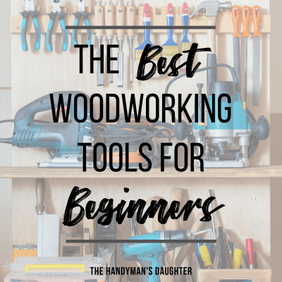List of the best woodworking tools for beginners