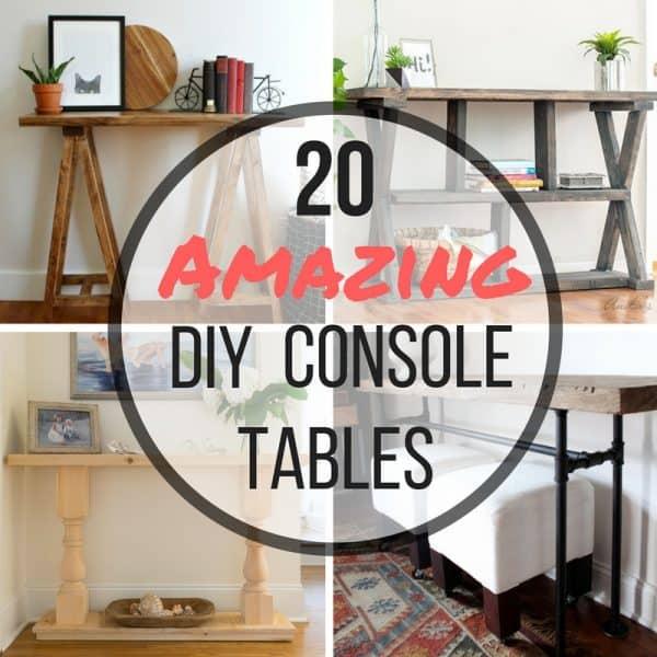 20 Amazing DIY Console Tables