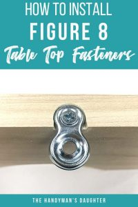 How to Install Figure 8 Table Top Fasteners