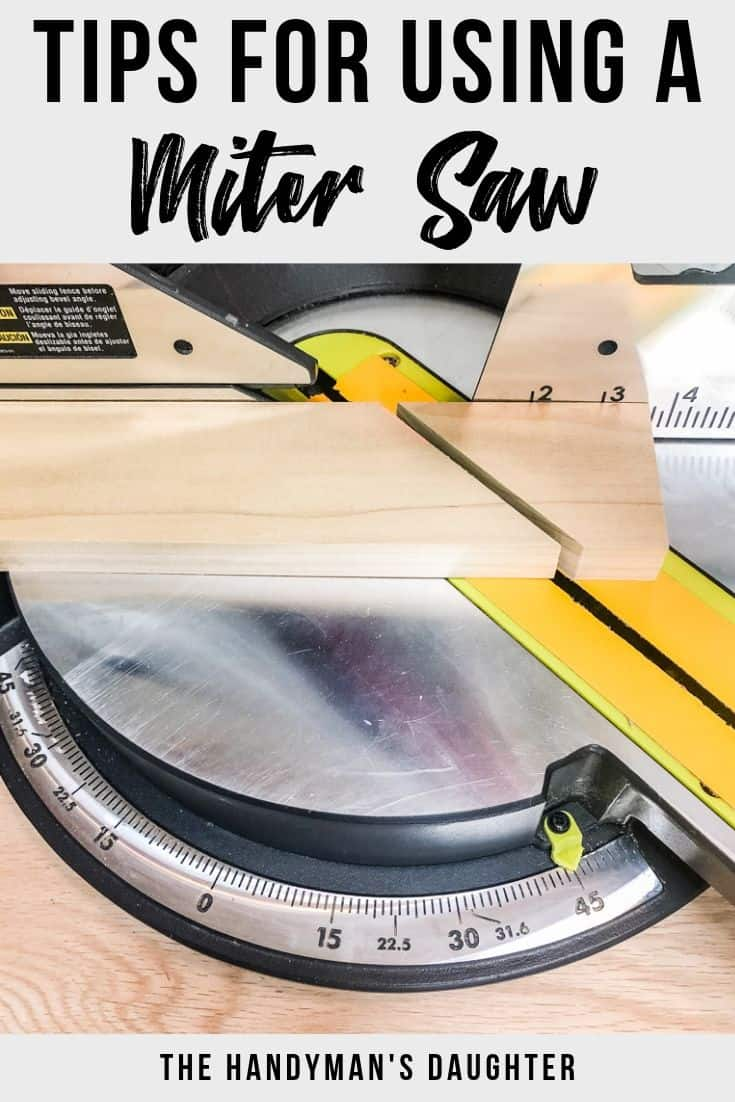 Tips for using a miter saw