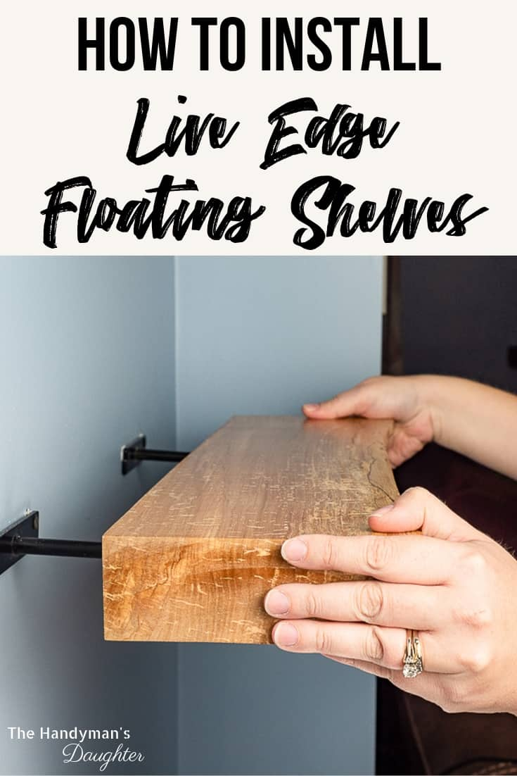 How to Install Live Edge Floating Shelves