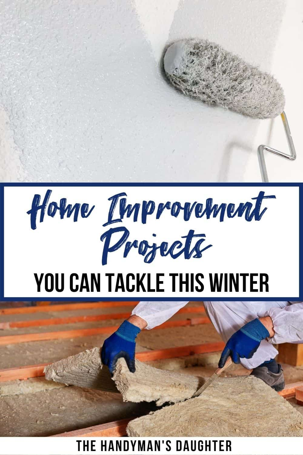 image collage of DIY home improvement projects with text overlay
