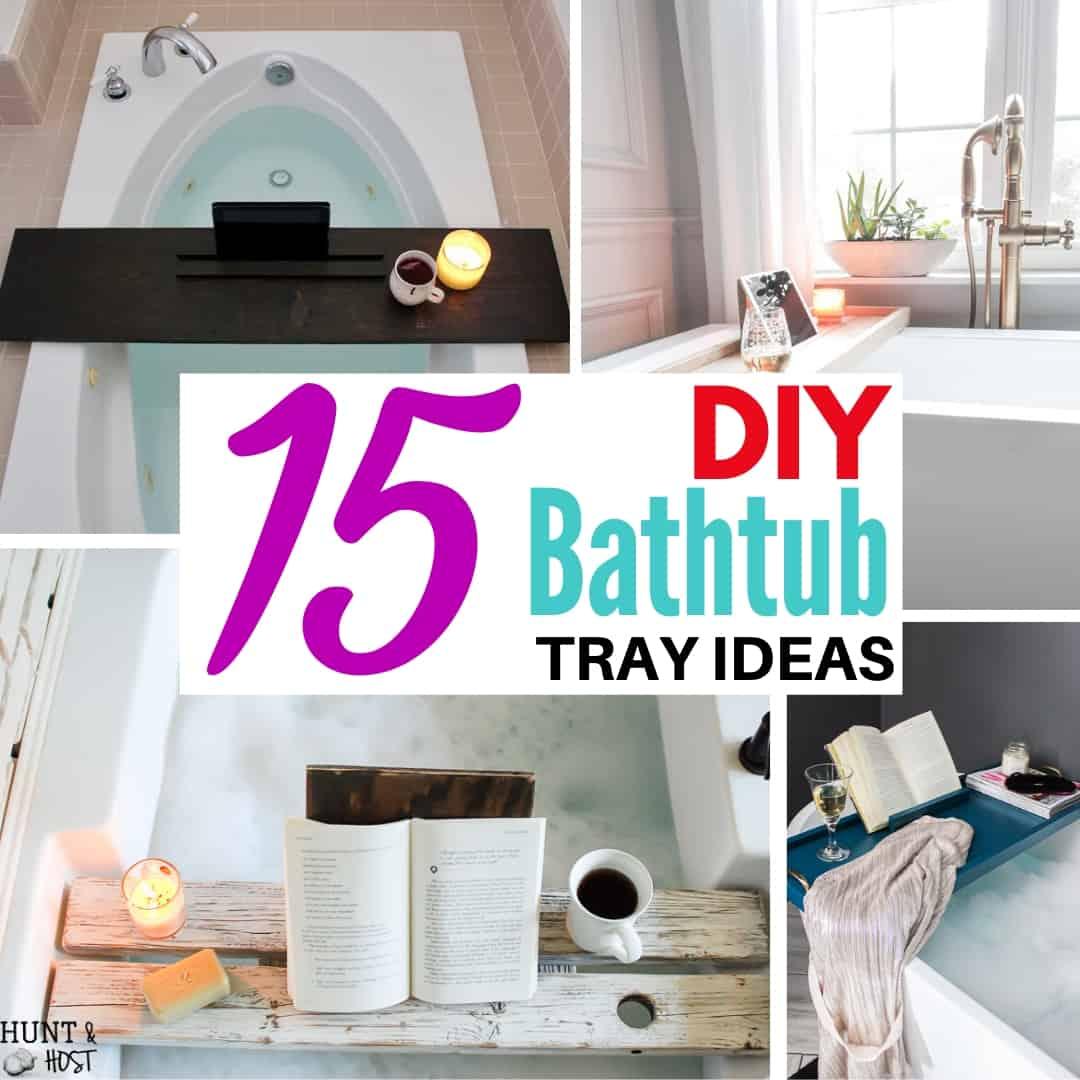 DIY bathtub tray ideas collage