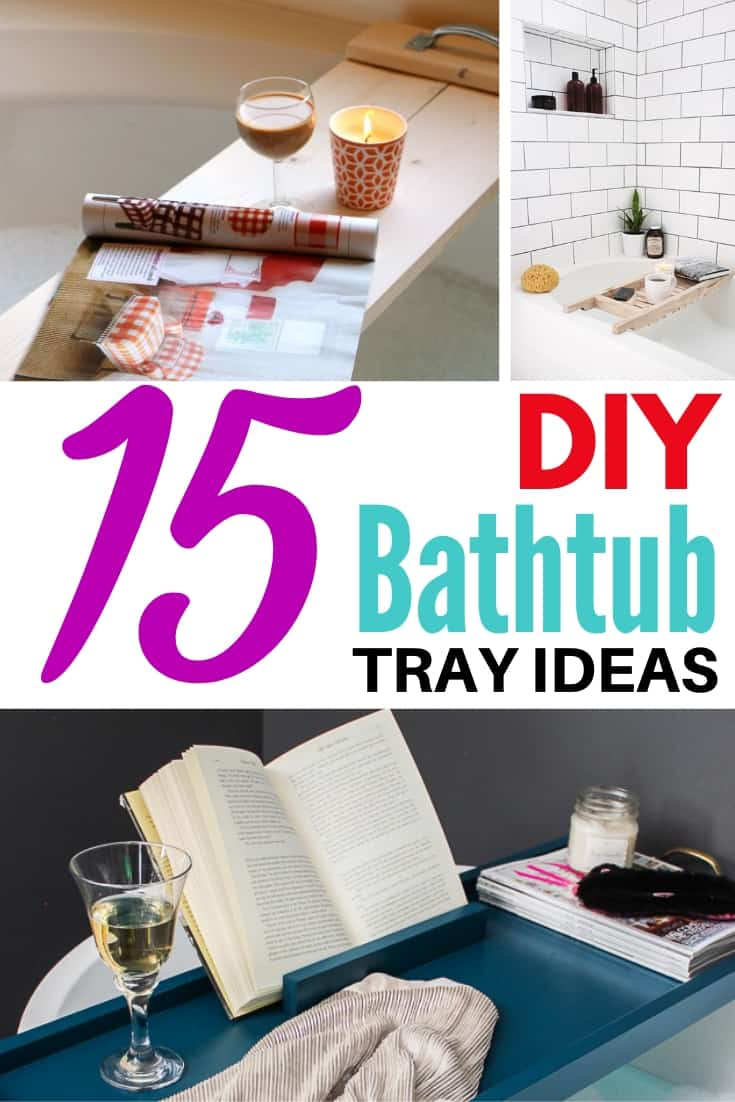 15 DIY bathtub tray ideas