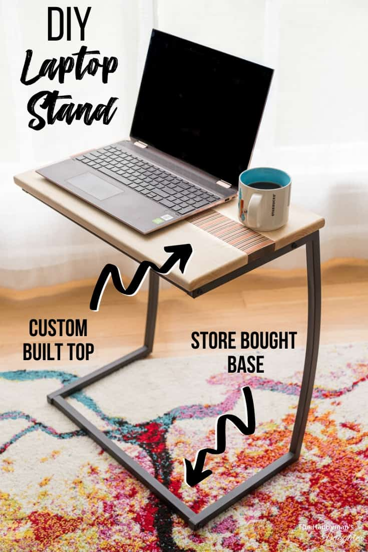 DIY Laptop Stand with store bought base and custom built top