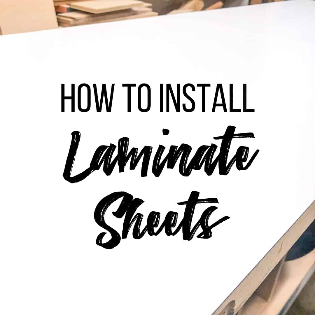How to Cut and Install Laminate Sheets