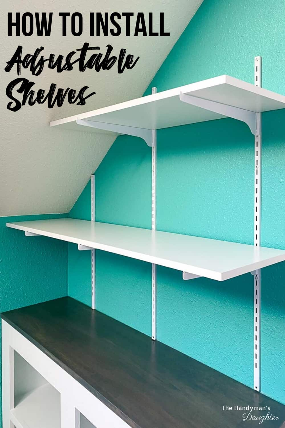 "side view of adjustable wall mounted shelving with text overlay ""How to Install Adjustable Shelves"""