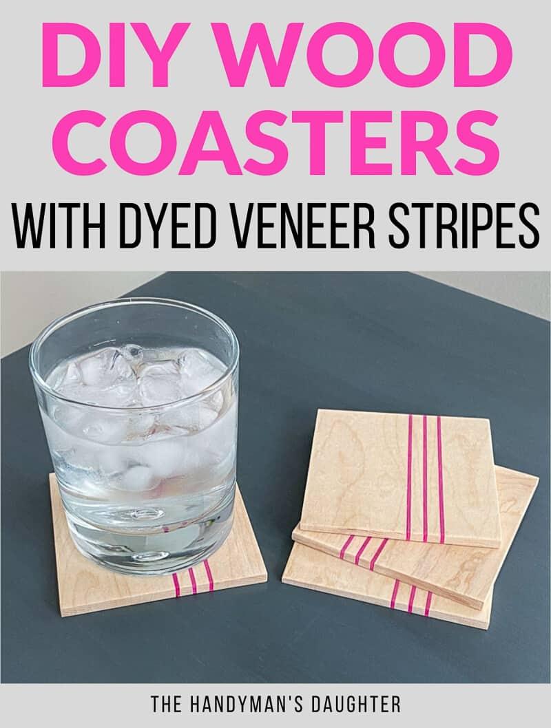 DIY wood coasters with dyed veneer stripes