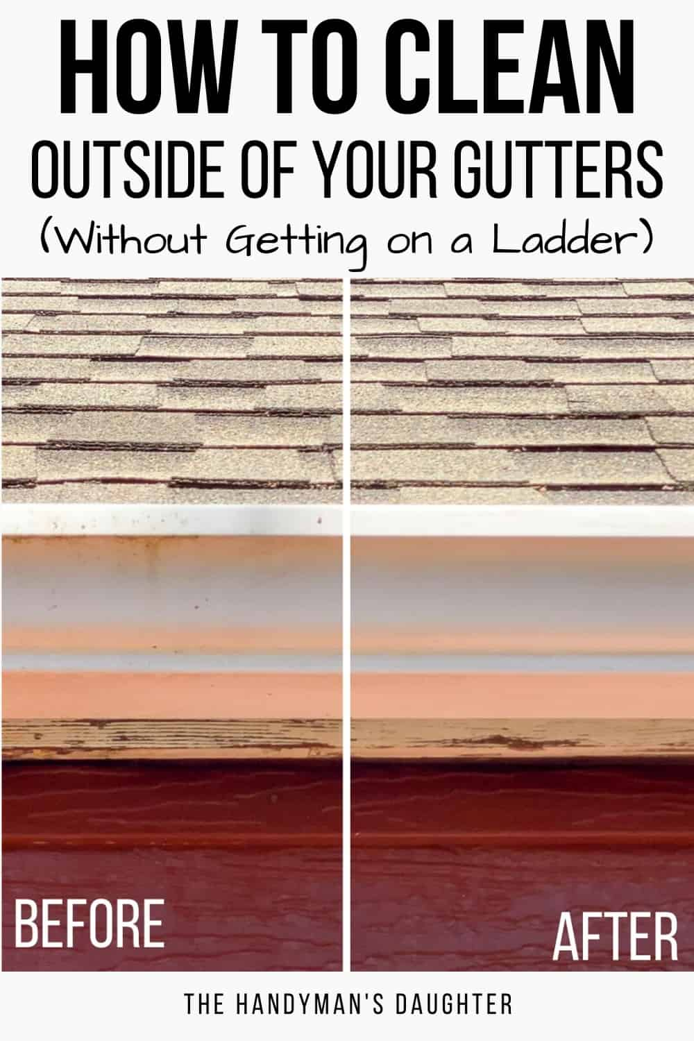 How to clean outside of gutters without getting on a ladder