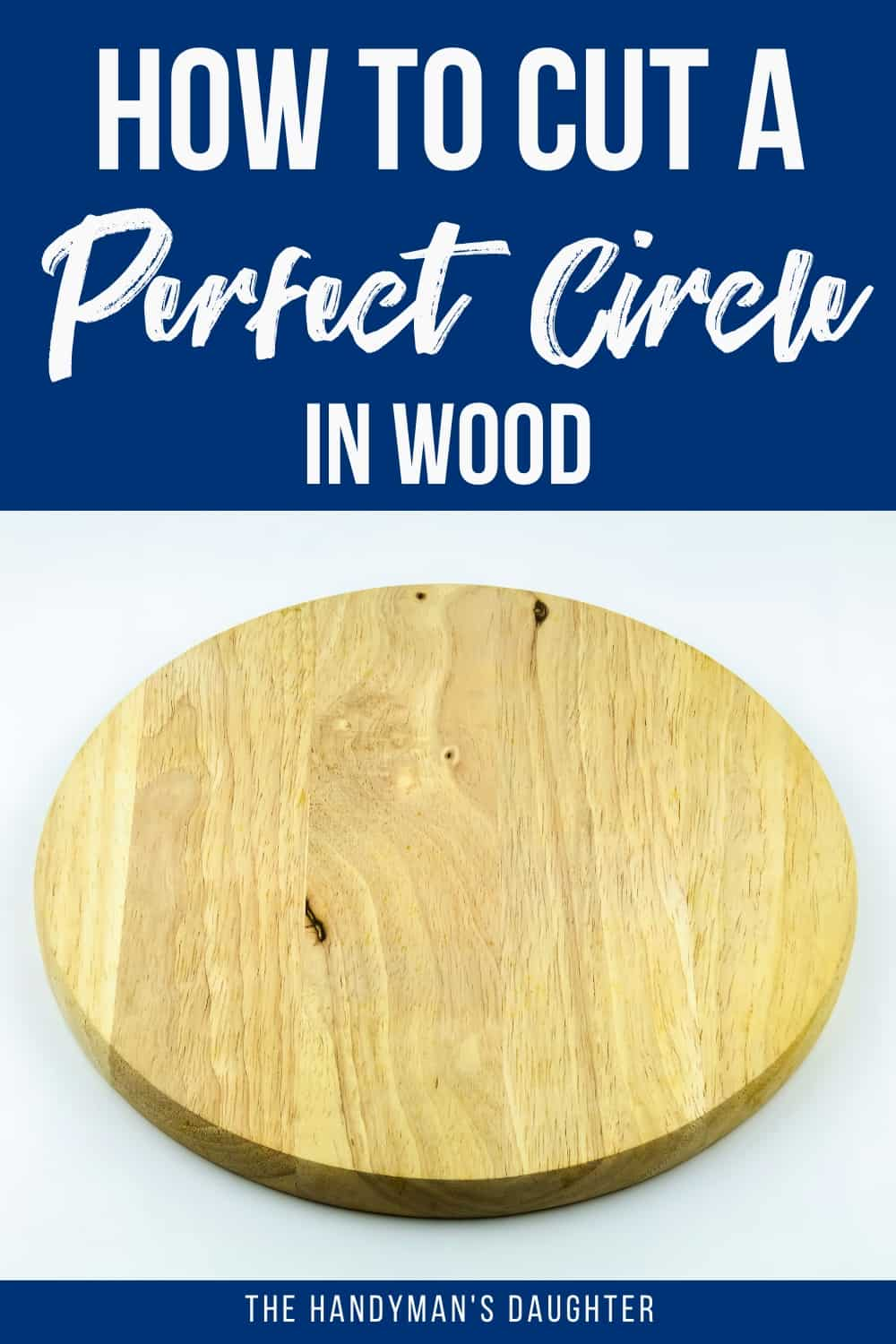 how to cut a perfect circle in wood