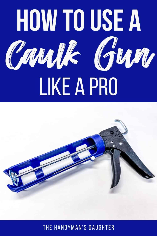 how to use a caulk gun