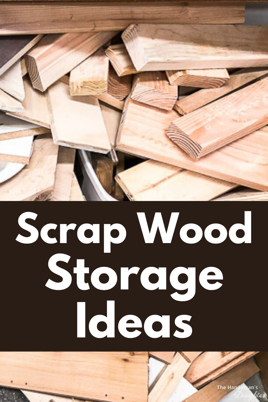 scrap wood storage ideas