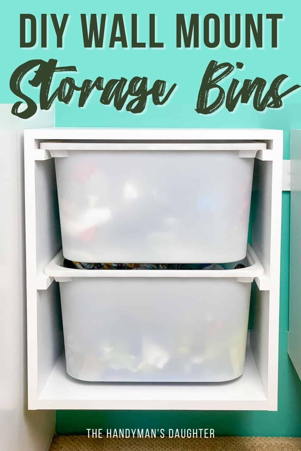 DIY wall mount storage bins front view with text overlay