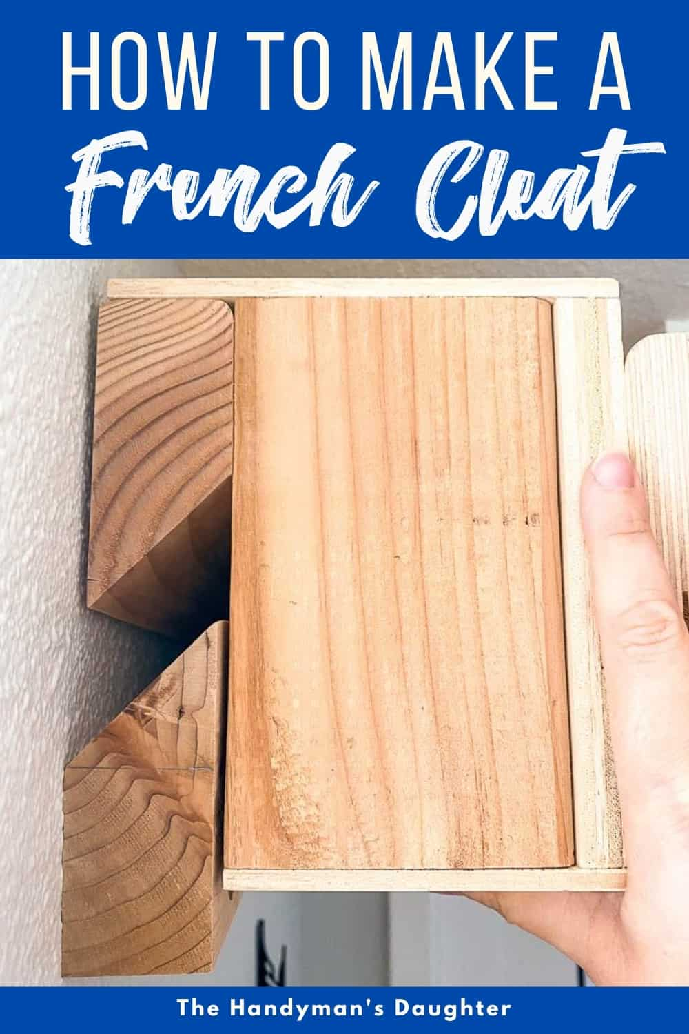How to Make a French Cleat