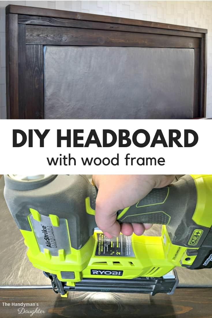 DIY upholstered headboard with wood frame and image of brad nailer used for assembly
